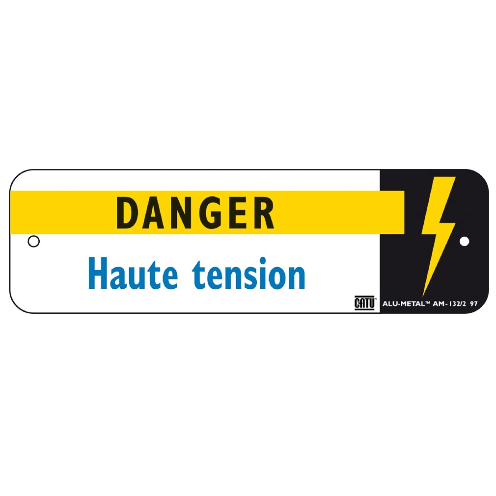 Catu - CATAM1322 - CATU AM-132/2 - PLAQUE ALUMETAL 'HAUTE TENSION'