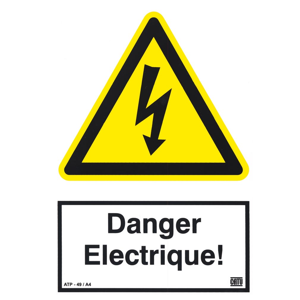 Catu - CATATP49A4 - CATU ATP-49/A4 - AFFICHE RIGIDE AUTOCOLLANTE 'DANGER ELECTRIQUE'